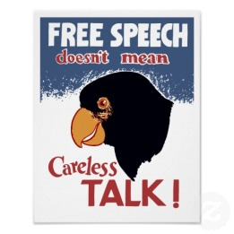 Free speech doesn't mean careless talk