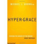 Buku Dr. Michael Brown membongkar bahaya Hyper Grace