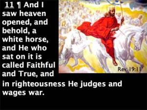 Adonai Yeshua mengendarai kuda putih Wahyu 19 ayat 11-16